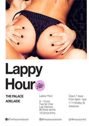 Lappy Hour - The Palace, 111 Hindley St, ADELAIDE, South Australia