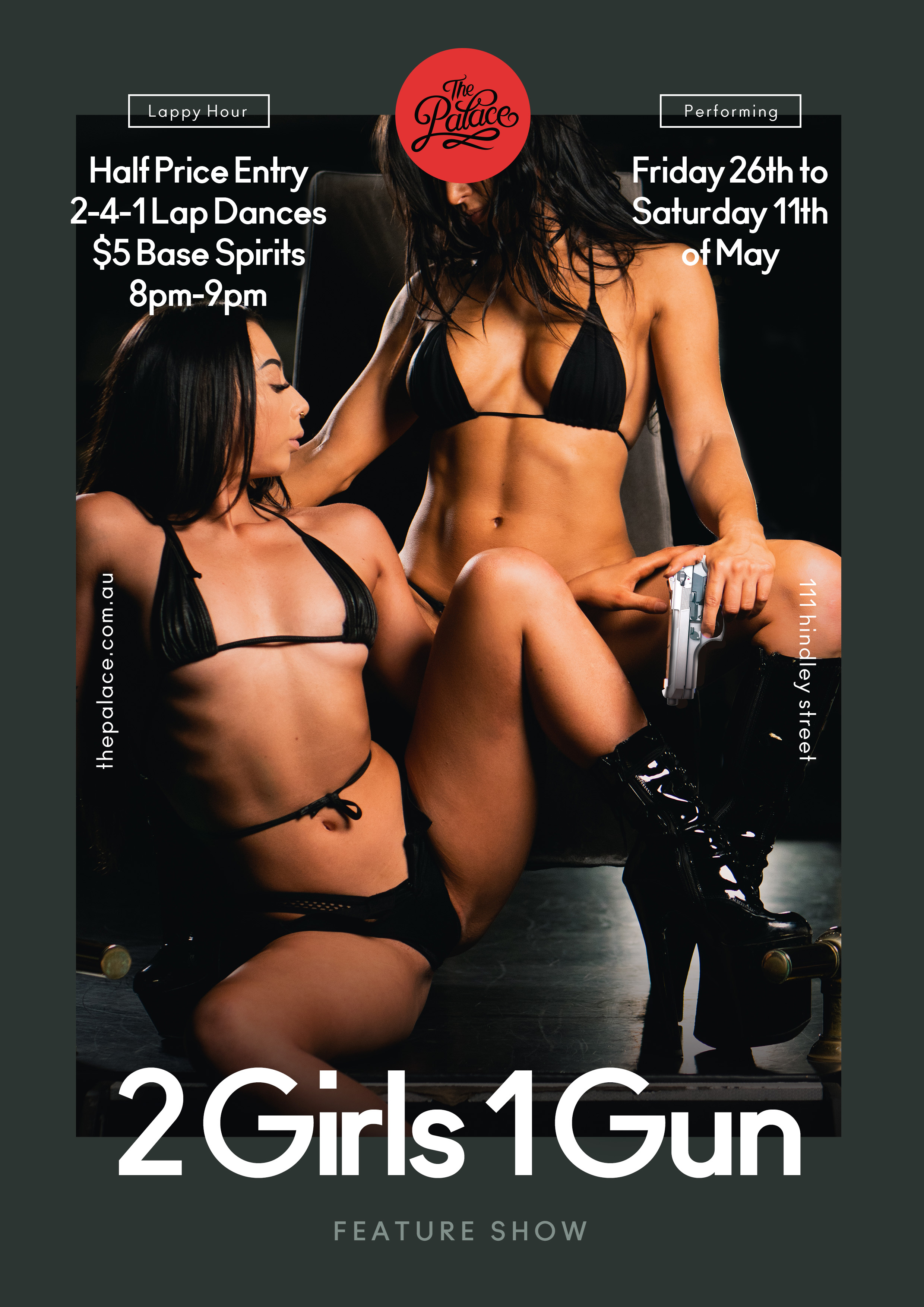 2 Girls 1 Gun - The Palace Adelaide, 111 Hindley St, Adelaide
